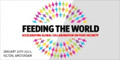 Feeding the World 2013- Accelerating global collaboration on food security