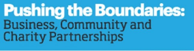 Pushing The Boundaries: Business, Community And Charity Partnerships