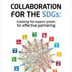 Collaboration for the SDGs: Exploring the support system for Effective Partnering