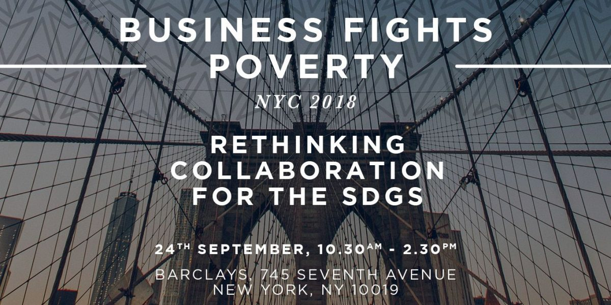 Business Fights Poverty NYC 2018: Rethinking collaboration for the SDGs