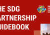 The First Edition of the SDG Partnership Guidebook is now available
