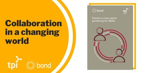 Collaboration in a changing world: Launch event for new report on trends in cross-sector partnering for INGOs